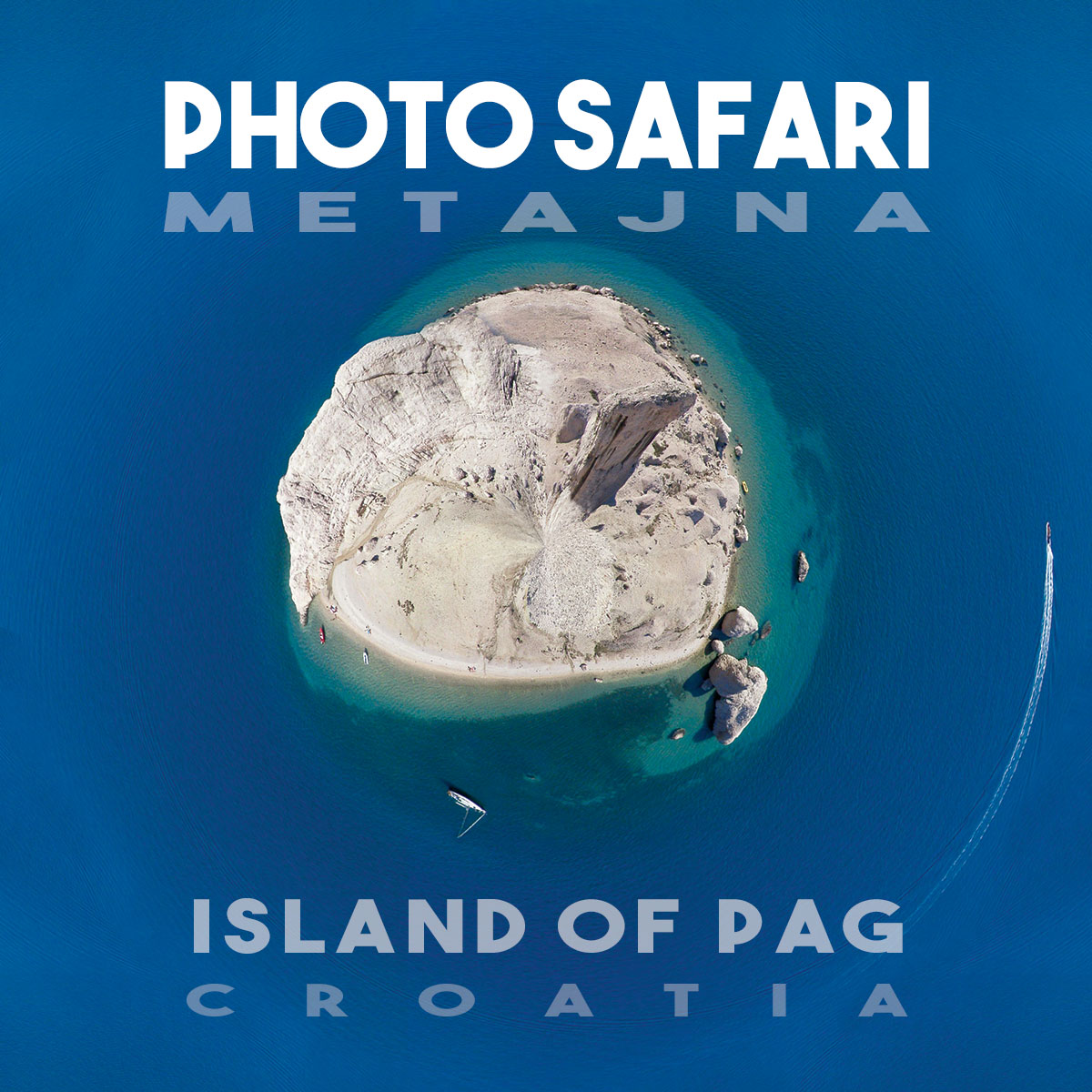 Photo Safari Metajna, Pag isle, Croatia